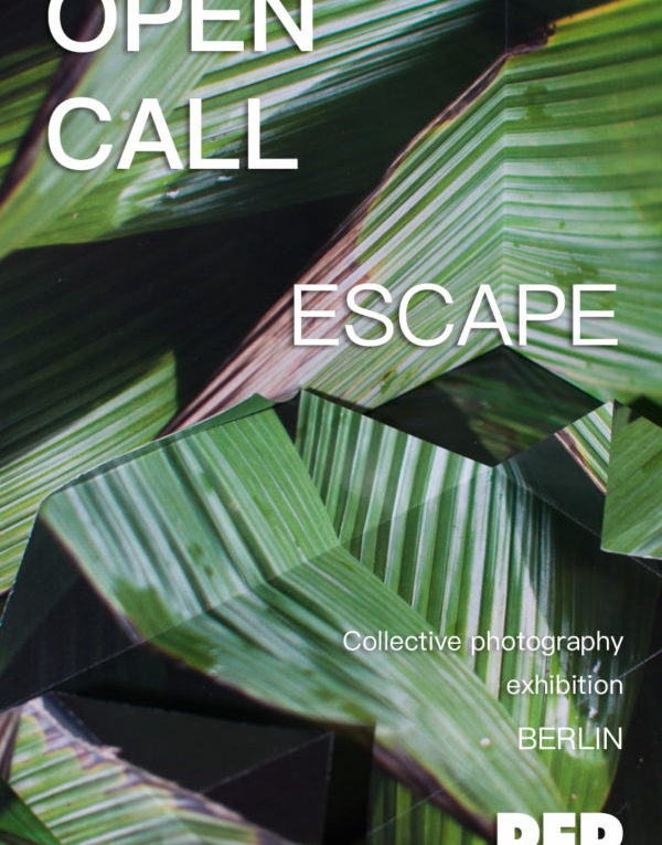 Escape – take part in a photography exhibition in Berlin