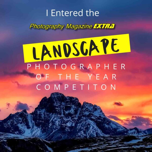 Photo Mag Extra Landscape Photographer of the Year