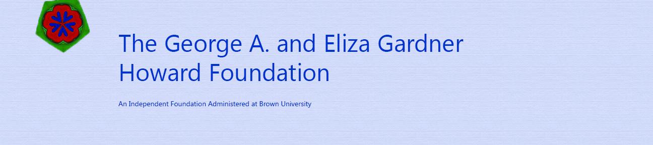 George A. and Eliza Gardner Howard Foundation Fellowship