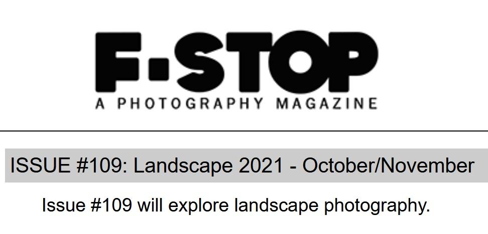 F-Stop Magazine – The Landscape